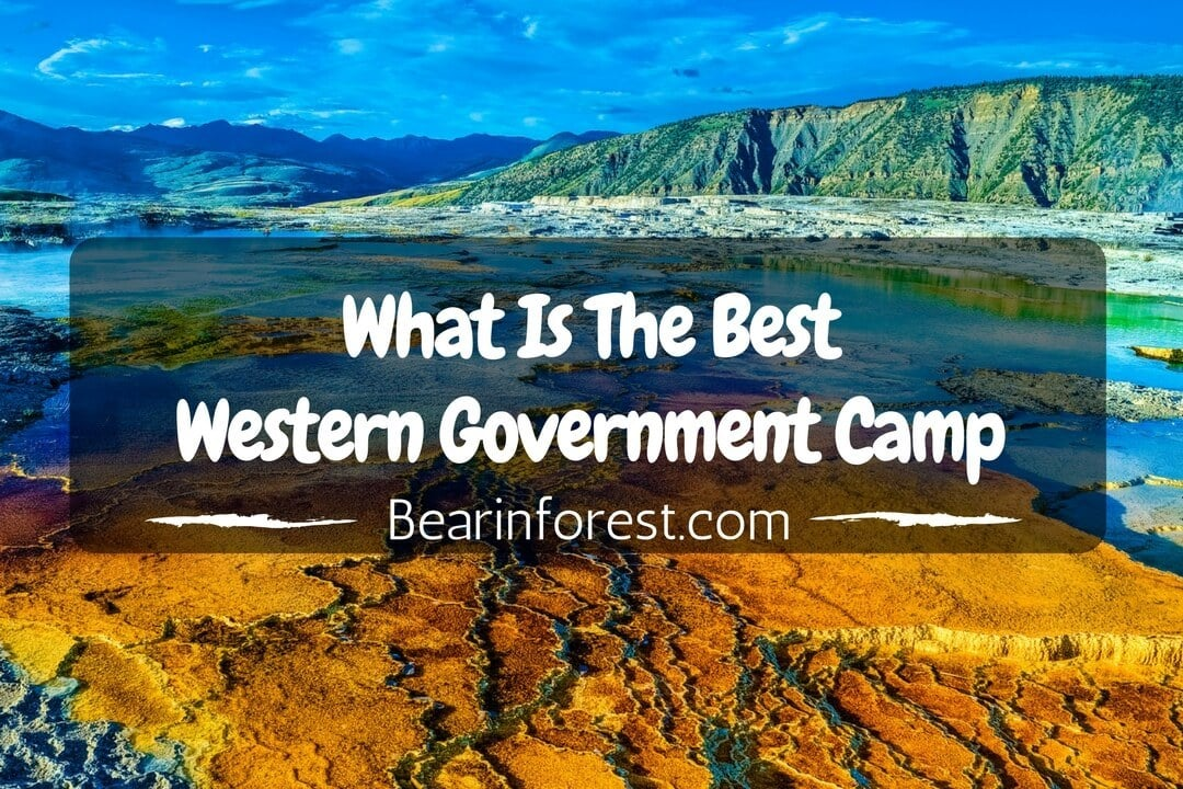 What Is The Best Western Government Camp - feature