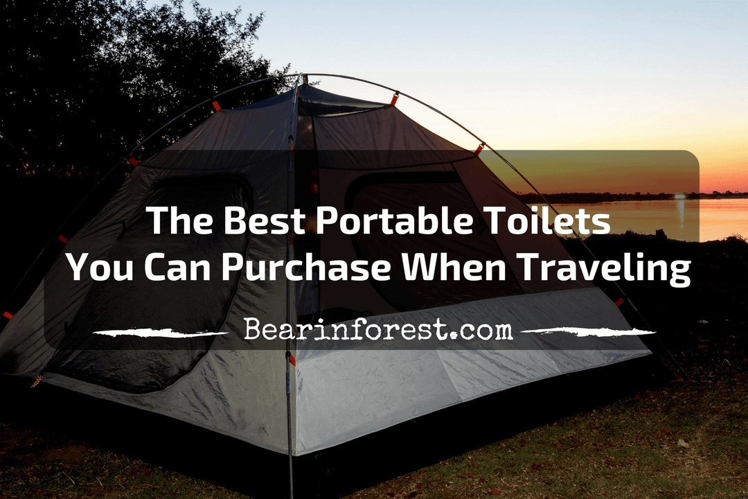 The Best Portable Toilets You Can Purchase When Traveling