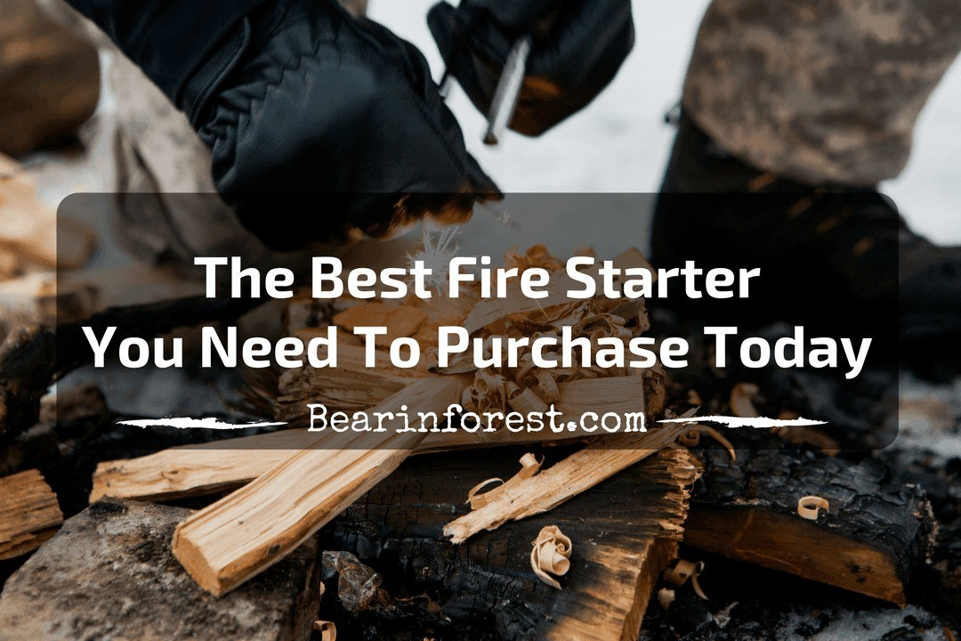 The Best Fire Starter You Need to Purchase Today-feature
