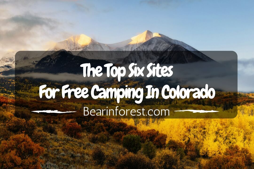 The Top Six Sites For Free Camping In Colorado - Feature
