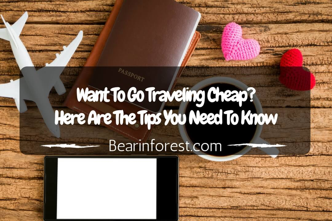 Want To Go Traveling Cheap- Here Are The Tips You Need to Know (1)