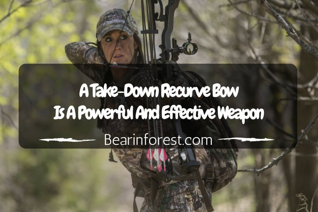 A Take-Down Recurve Bow Is A Powerful And Effective Weapon - feature