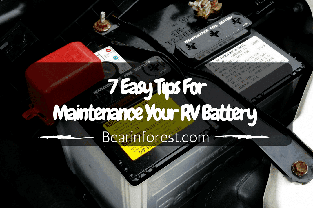 7 Easy Tips For Maintenance Your RV Battery (2018)
