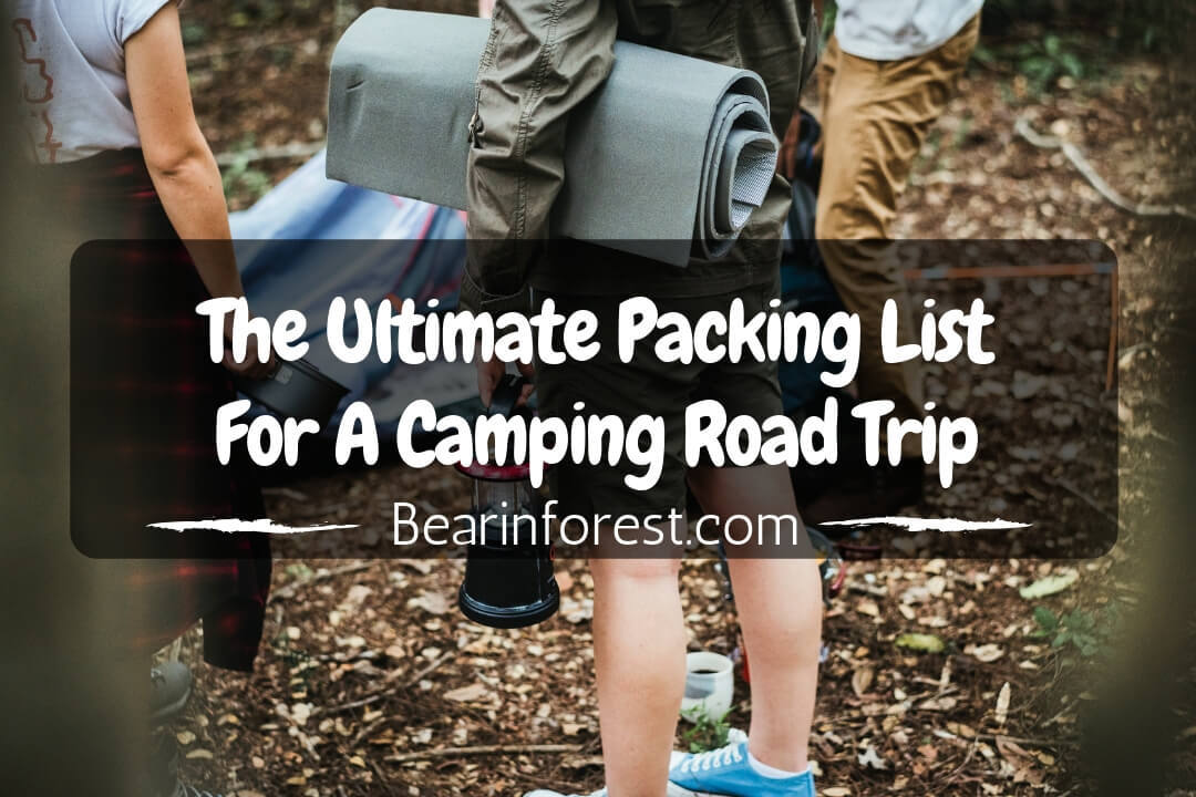 The Ultimate Packing List For A Camping Road Trip - feature