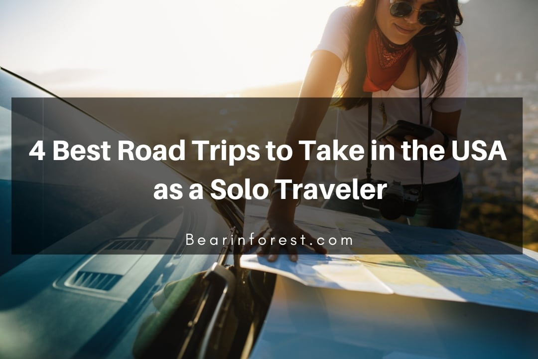 4 Best Road Trips To Take In The Usa As A Solo Traveler - Feature