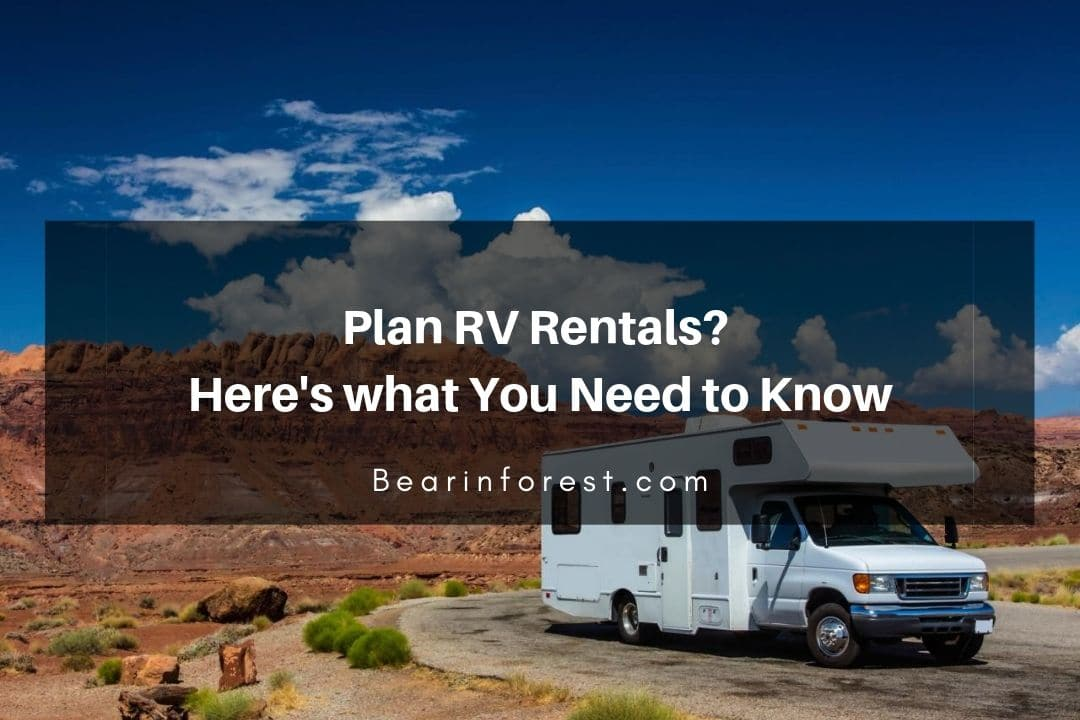 Plan RV Rentals_ Here's what You Need to Know
