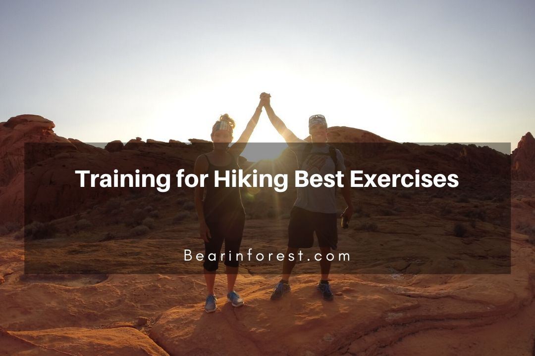 Training for Hiking Best Exercises
