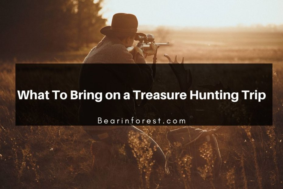 What To Bring on a Treasure Hunting Trip