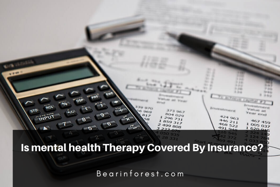 Is mental health Therapy Covered By Insurance_